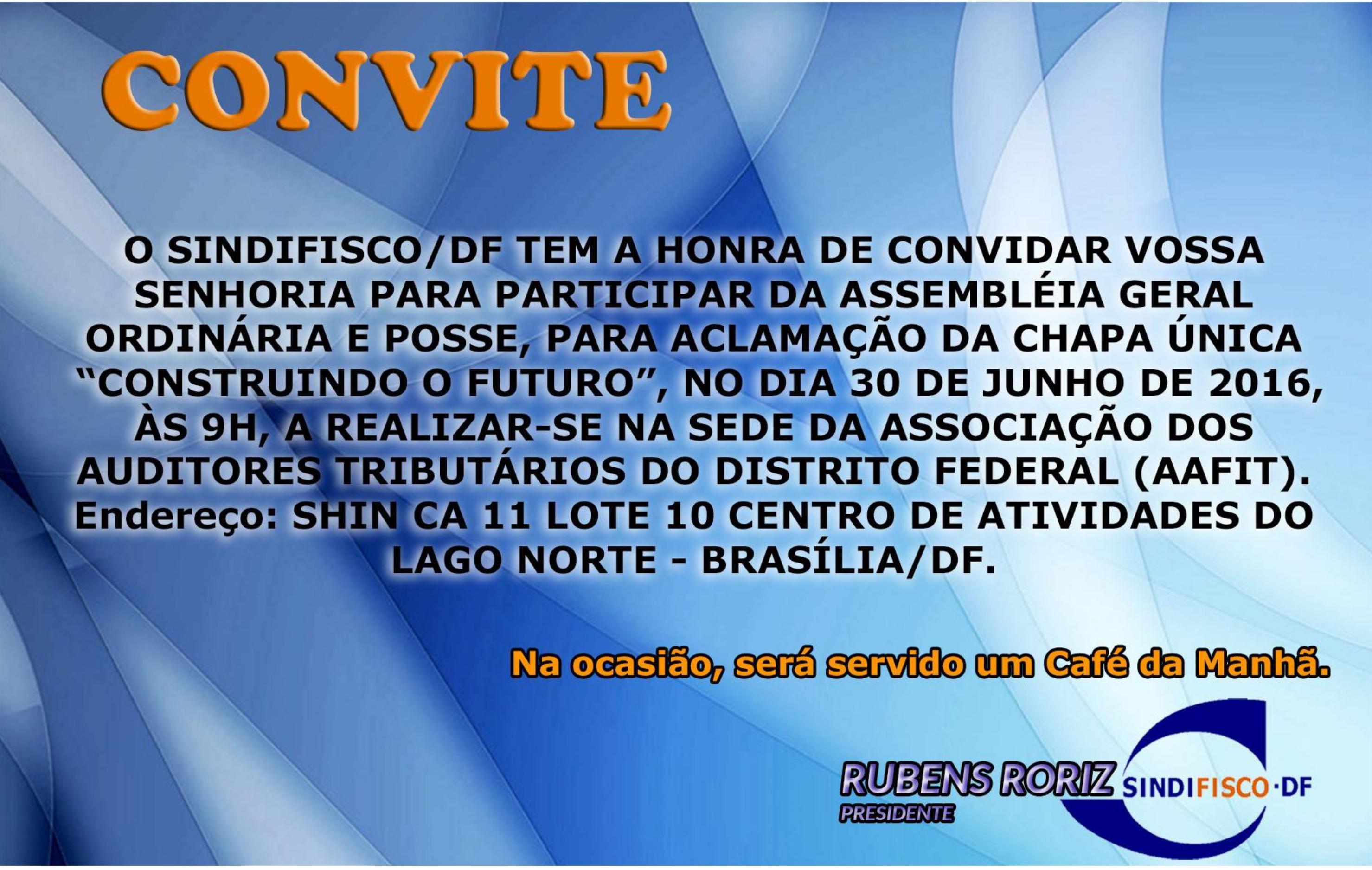 CONVITE: Assembléia Geral Ordinária e Posse do SINDIFISCO/DF